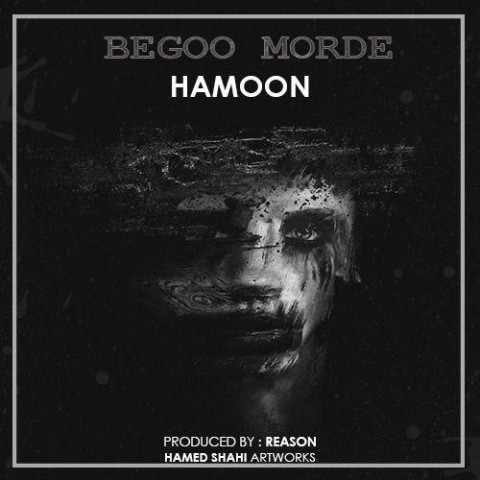 http://up.birmusic.org/view/3078030/Hamoon%20-%20Bego%20Morde.jpg